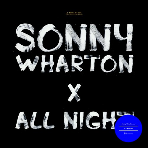 Sonny Wharton - All Night [X026]