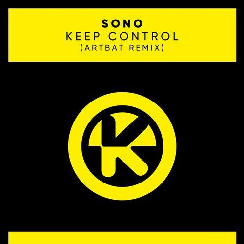 Sono - Keep Control (ARTBAT Remix) [4251603232626]