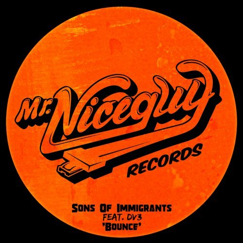 Sons Of Immigrants, DV3 – Bounce [MNG66]