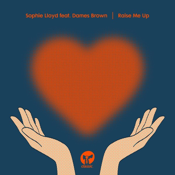 Sophie Lloyd – Raise Me Up (feat. Dames Brown) [CMC261D2]