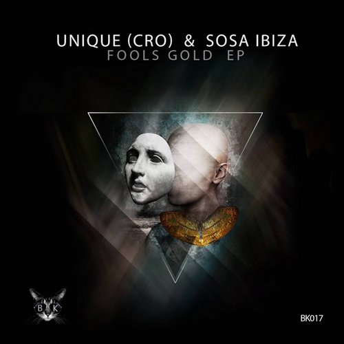 Sosa Ibiza, Unique (CRO) – Fools Gold [BK017]