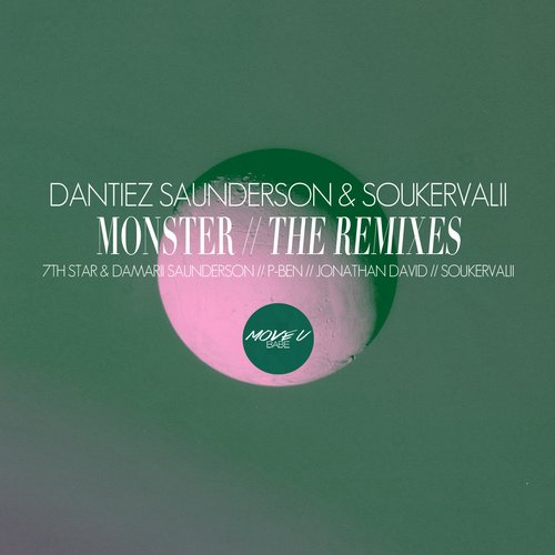 Soukervalii, Dantiez Saunderson - Monster // The Remixes [MUB028]