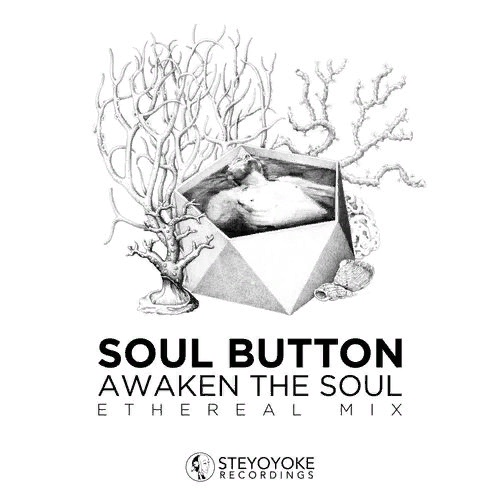 Soul Button - Awaken The Soul: Ethereal Mix