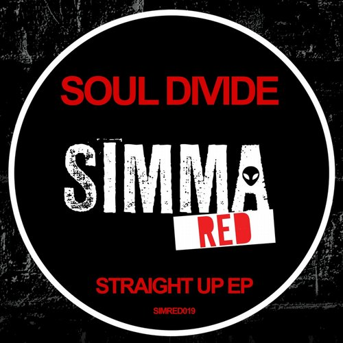 Soul Divide - Straight Up [SIMRED019]