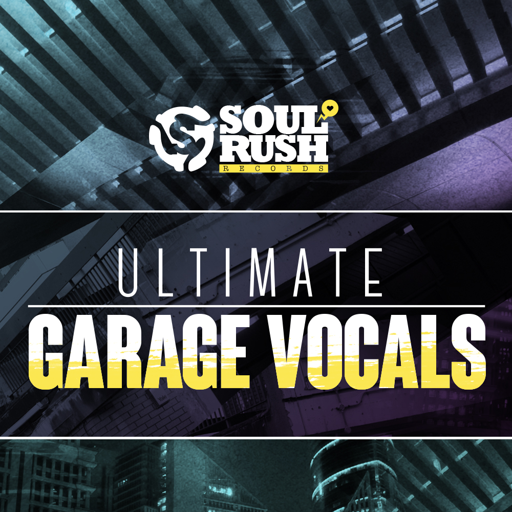 Soul rush records ultimate garage vocals for Classic house vocals