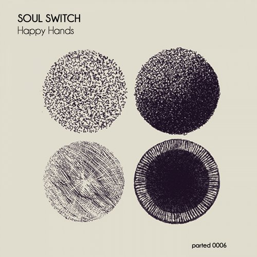 Soul Switch - Happy Hands [PARTED 0006]