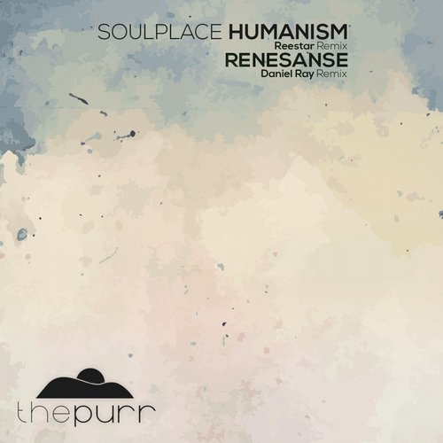 Soulplace – Humanism [PURR062]
