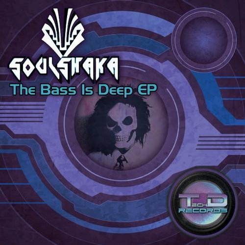 Soulshaka - The Bass Is Deep EP [811868 733319]