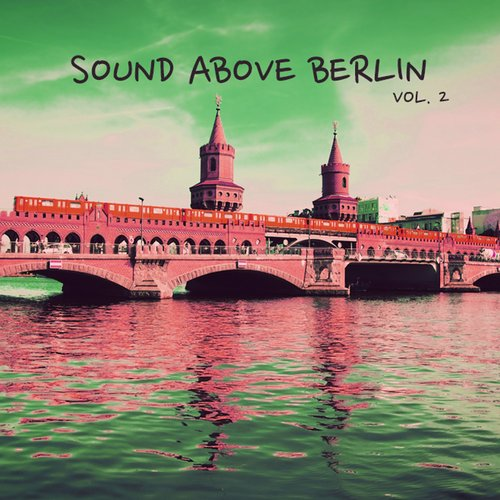 VA - Sound Above Berlin, Vol. 2 [HPFLTD104]