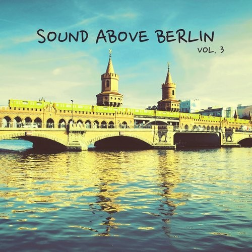 VA - Sound Above Berlin, Vol. 3 [HPFLTD185]
