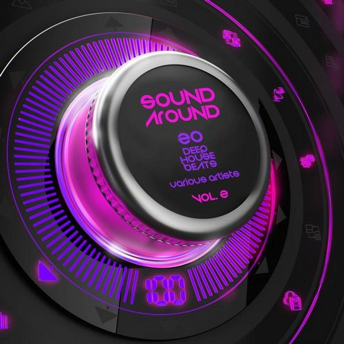 VA - Sound Around, Vol. 2 (20 Deep House Beats) [GROOVE055]