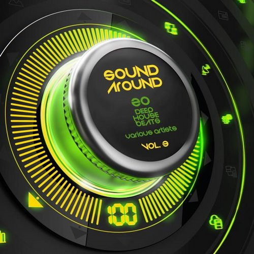 VA - Sound Around, Vol. 3 (20 Deep House Beats) [GROOVE056]