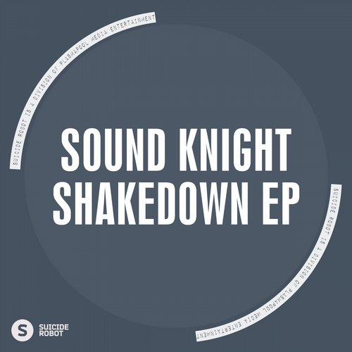 Sound Knight - Shakedown EP [SR372]