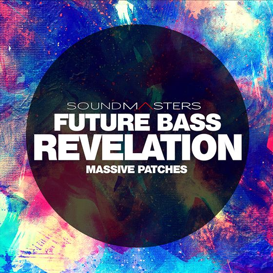 Sound Masters Future Bass REVELATION For NATiVE iNSTRUMENTS MASSiVE