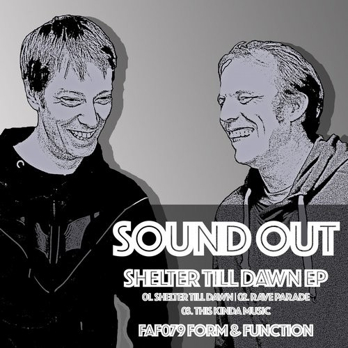 Sound Out – Shelter Till Dawn [FAF079]