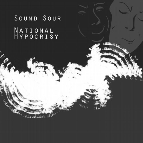Sound Sour - National Hypocrisy [GUAVA0090]