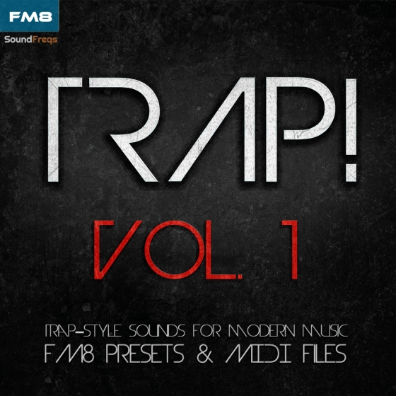 SoundFreqs Trap Vol 1 For NATiVE iNSTRUMENTS FM8