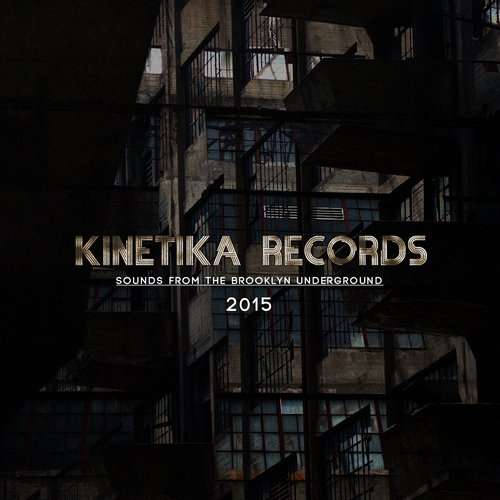 VA - Sounds From The Brooklyn Underground 2015 [KINETIKA107]