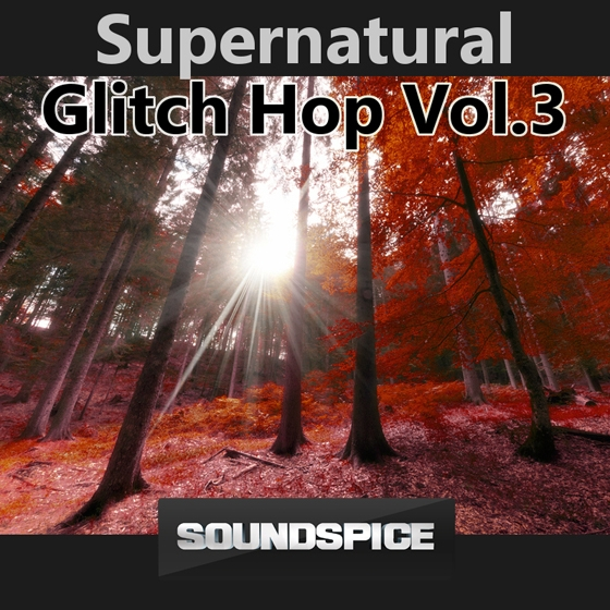 Soundspice SuperNatural Glitch Hop Vol.3 WAV-AUDIOSTRiKE