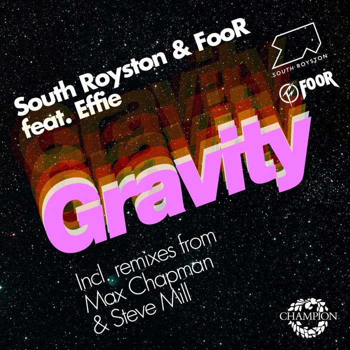 South Royston - Gravity [CHAMPDL 857]