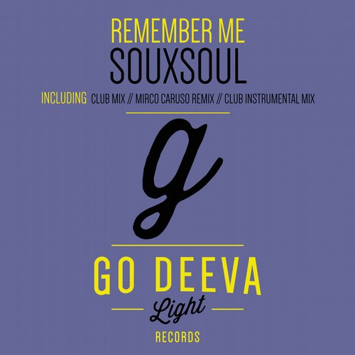 Souxsoul - Remember Me [GDL1514]