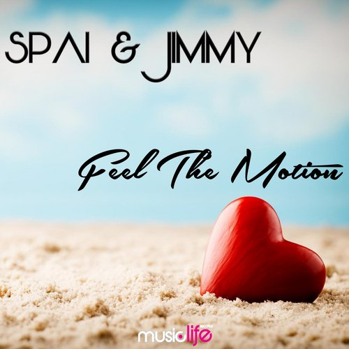 Spai & Jimmy - Feel The Motion [MLD 100]