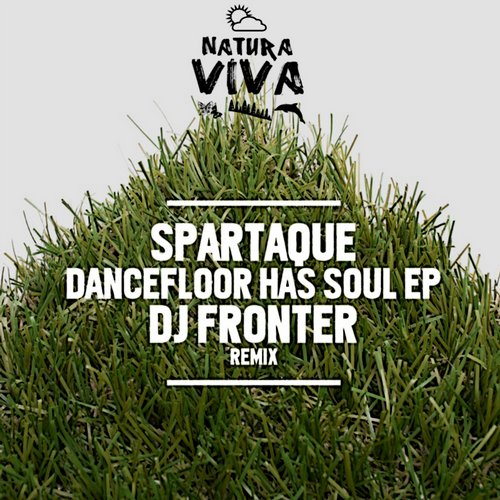 Spartaque – Dancefloor Has Soul EP [NAT314]