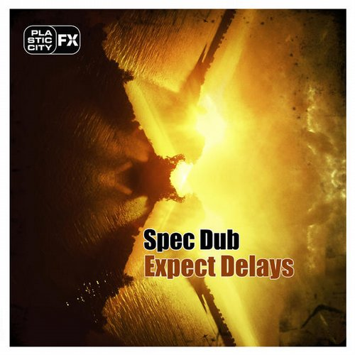 Spec Dub - Expect Delays [PCFX0024]