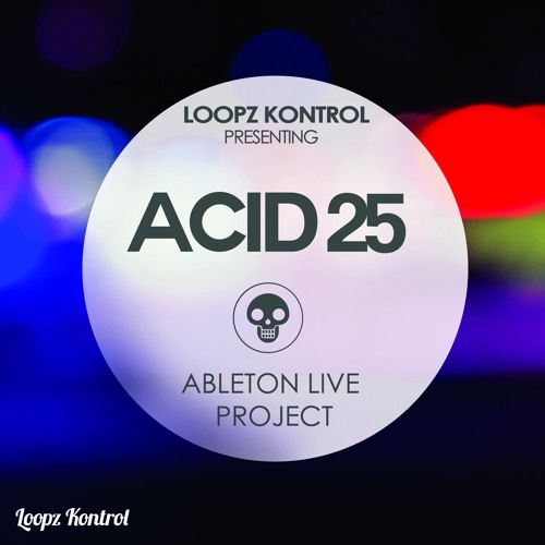 Speedsound Loopz Kontrol Acid 25 For ABLETON LiVE TEMPLATE