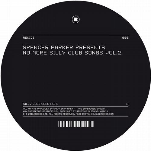 Spencer Parker – No More Silly Club Songs Vol. 2 [REKIDS086]
