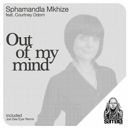 Sphamandla Mkhize - Out Of My Mind (feat. Courtney Odom) [SMRCDS035]