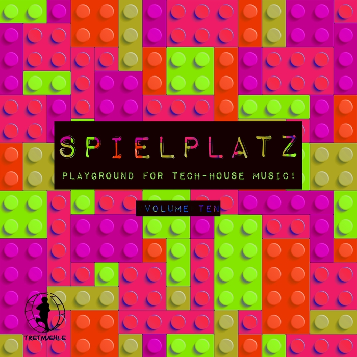 Spielplatz Vol. 10 (Playground For Tech-House Music) 201