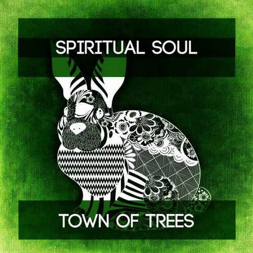 Spiritual Soul - Town Of Trees [CLV 598]