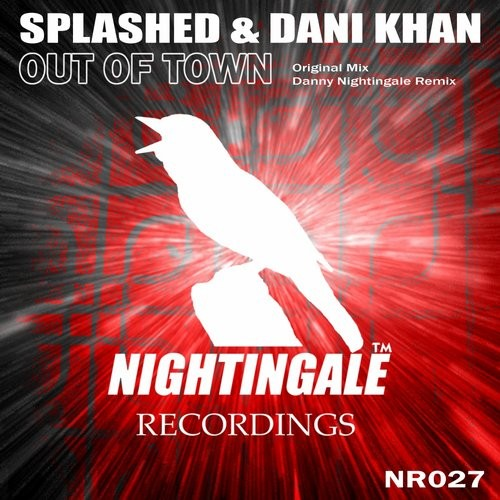 Splashed, Dani Khan - Out Of Town [NR 027]
