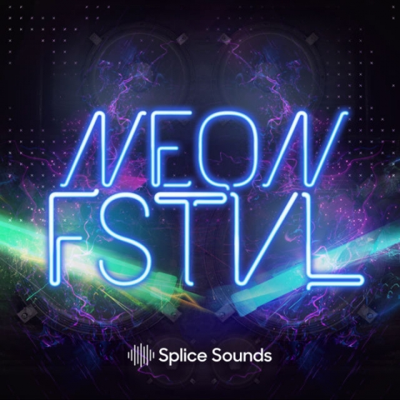 Splice Sounds NEON FSTVL WAV