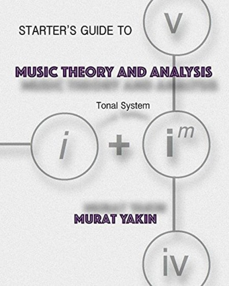 Starter's Guide to Music Theory and Analysis Tonal System