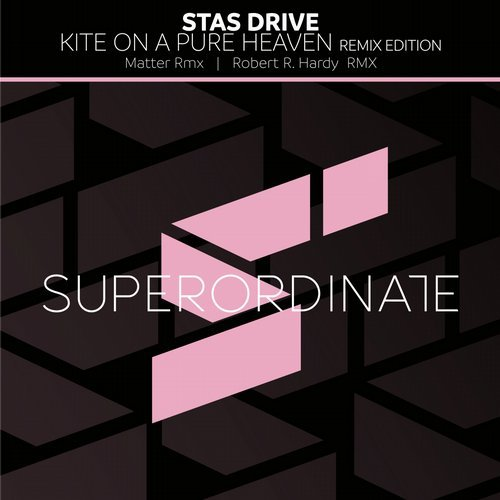 Stas Drive - Kite on a Pure Heaven Remix Edition [SUPER091]