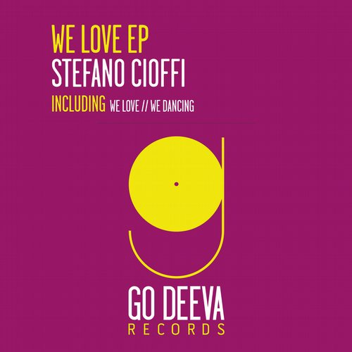 Stefano Cioffi - We Love EP [GDV1526]