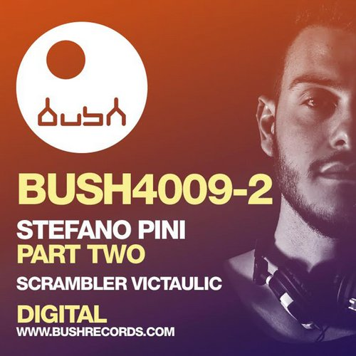 Stefano Pini - Part Two [BUSH4009B]