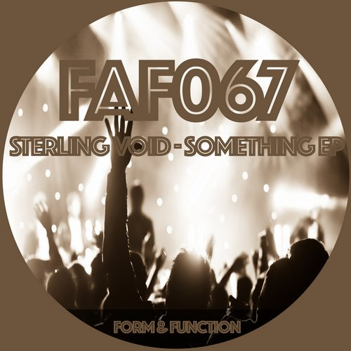 Sterling Void - Something EP [FAF 067]