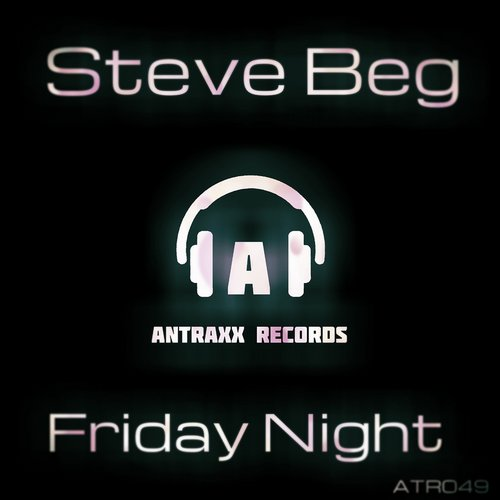 Steve Beg - Friday Night