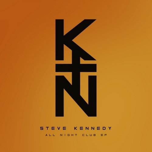 Steve Kennedy - All Night Club EP [KN071817]