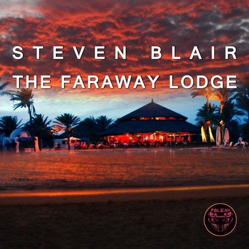 Steven Blair - The Faraway Lodge [100958 16]