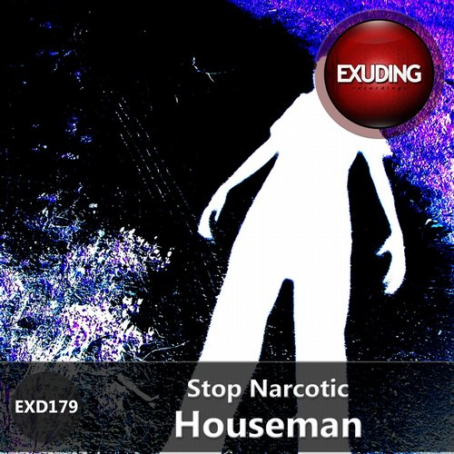 Stop Narcotic - Houseman [EXD179]