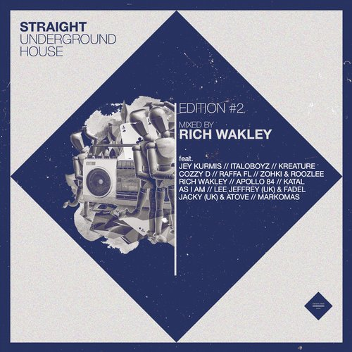 VA - Straight Underground House, Edition 2 (Mixed By Rich Wakley) [STRAIGHTAHEADMCX002]