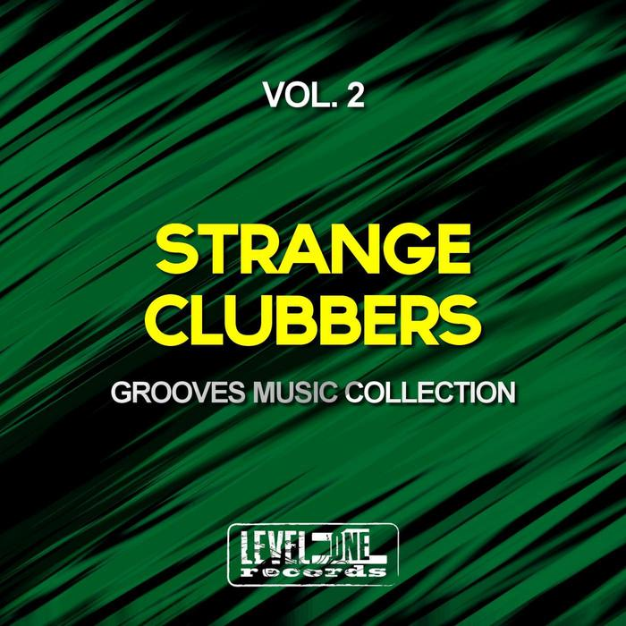 Strange Clubbers Vol 2: Grooves Music Collection 2015