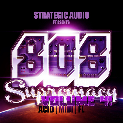 Strategic Audio 808 Supremacy Vol.4 ACID WAV MIDI FLP-DISCOVER