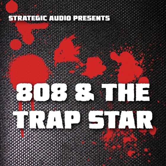 Strategic Audio 808 and The Trap Star WAV MiDi FLP