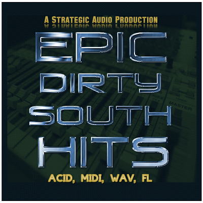 Strategic Audio Epic Dirty South Hits WAV MiDi FLP
