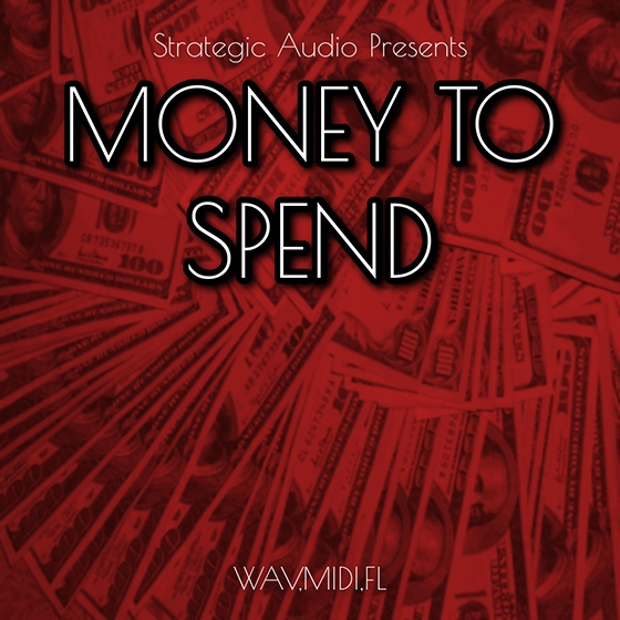 Strategic Audio Money To Spend WAV MiDi FLP Studio